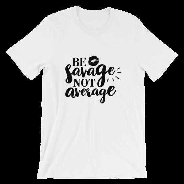 Be Savage Not Average mockup 1ba421ec 600x600