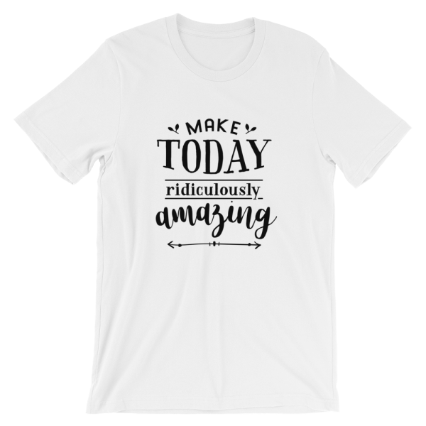 Make Today Ridiculously Amazing mockup fb03438d 600x600